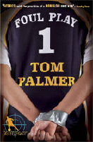 Tom Palmer author Foul Play